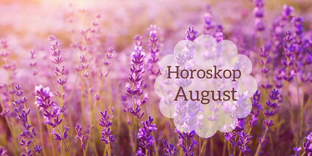 Horoskop For August